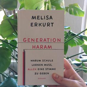 """Melisa Erkurts """"Generation Haram"""" – warum sich etwas in der Lehrer*innenausbildung ändern muss"""