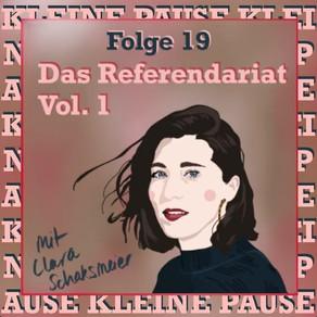 Kleine Pause Podcast - Das Referendariat Vol. 1