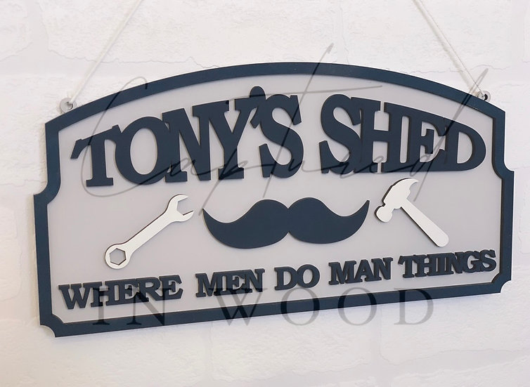 'WHERE MEN DO MAN THINGS' SIGN
