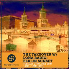 The-Takeover-w.-LONA-RADIO-Berlin-Sunset