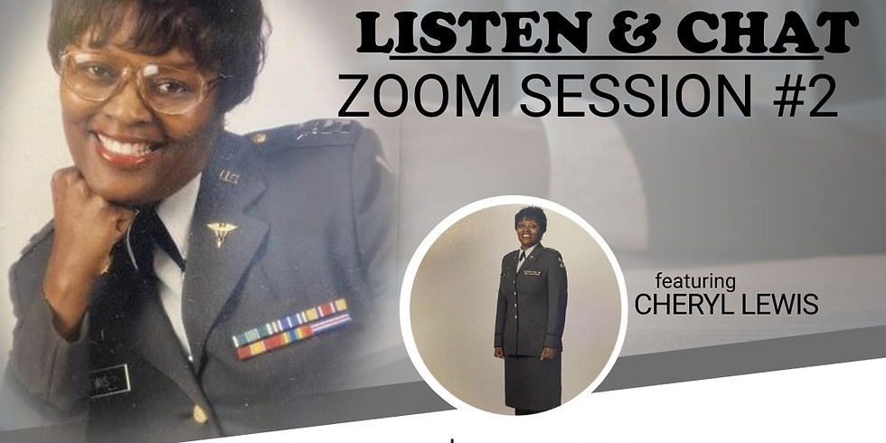 Zoom with Retired LT. Colonel Cheryl Lewis