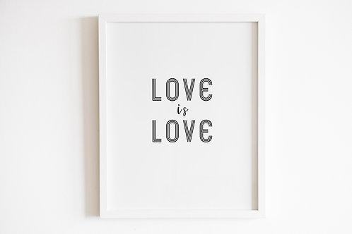 Love Is Love Print
