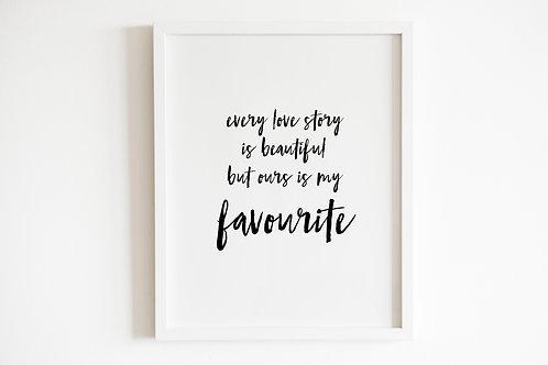My Favourite Love Story Print