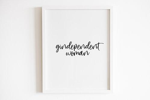 Gindependent Woman Print