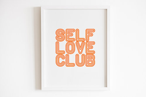 Self Love Club Print