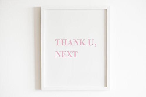 Thank U, Next Print