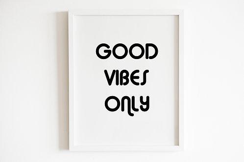 Retro Good Vibes Only Print