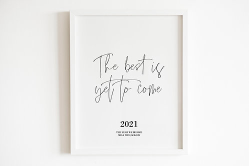 Personalised The Best Is Yet To Come Print