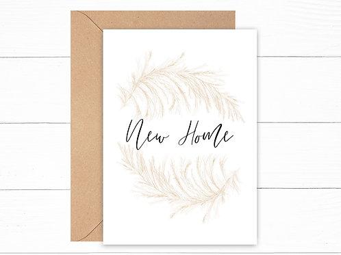 New Home Pampas Grass Card