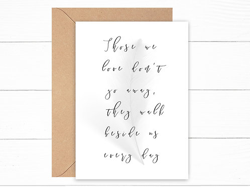 Those We Love Don't Go Away Card