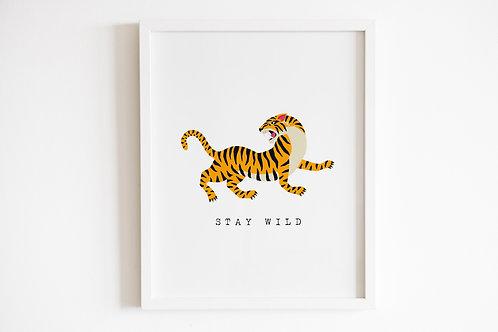 Stay Wild Tiger Print