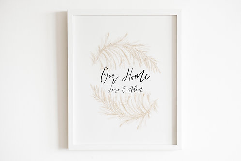 Personalised Our Home Pampas Grass Print