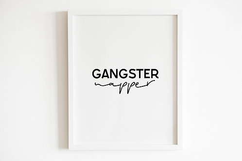 Gangster Napper Print