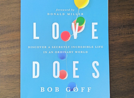 Love Does: Bob Goff