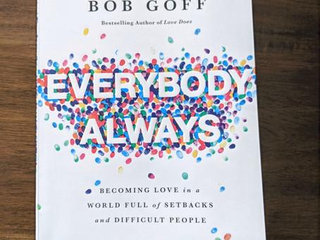 Everybody Always: Bob Goff