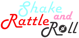 shake rattle & roll.png