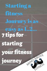 7 Tips for starting a fitness journey