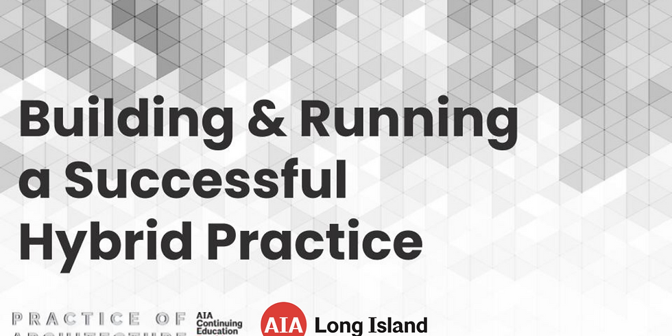 """""""Building and Running a Successful Hybrid Practice"""""""
