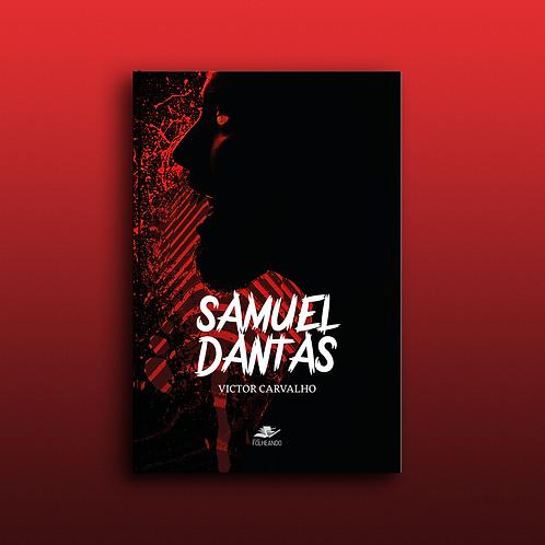 Pré-venda: Samuel Dantas, de Victor Carvalho