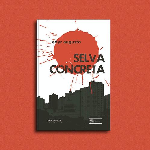 Selva concreta, de Edyr Augusto