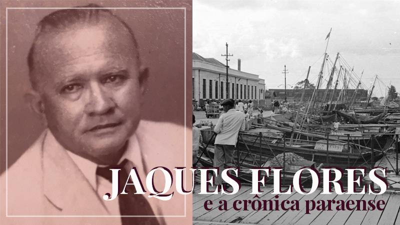 """Um dos maiores escritores da Literatura Paraense, no século XX, Luiz Teixeira Gomes — conhecido no mundo das letras como """"Jaques Flores"""" — há décadas está ausente das estantes dos leitores brasileiros."""