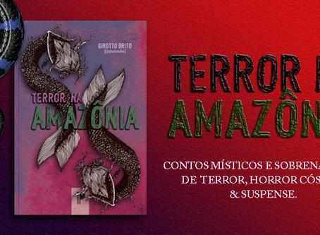 TERROR NA AMAZÔNIA {chamada para antologia}