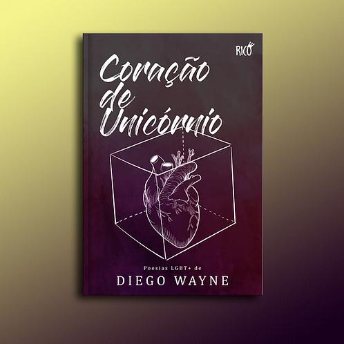 Coração de Unicórnio, de Diego Wayne