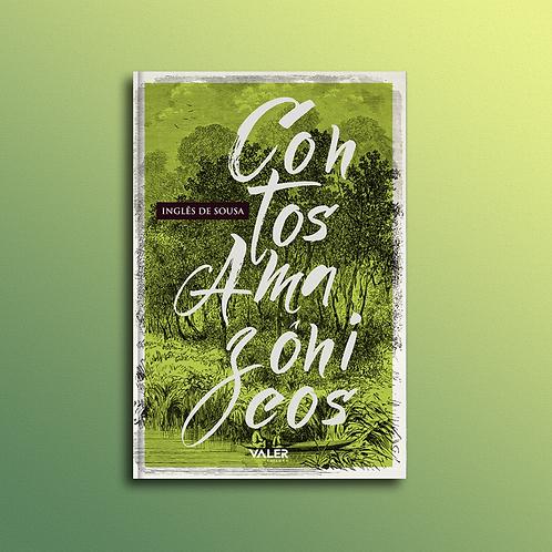 Contos Amazônicos, de Inglês de Sousa