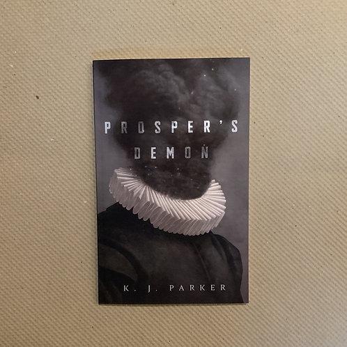 Prosper's Demon by KJ Parker