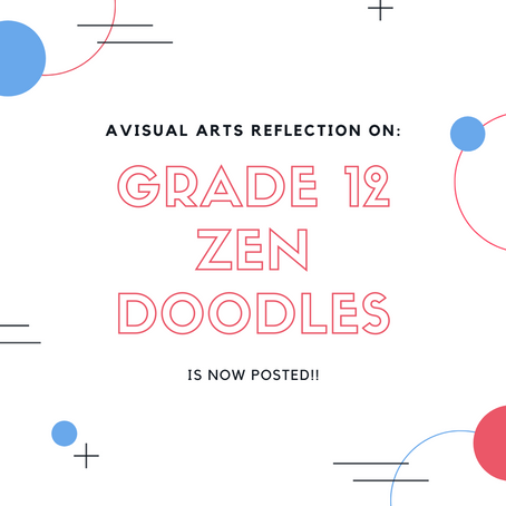 Visual Arts Reflection: Grade 12 Zen Doodles