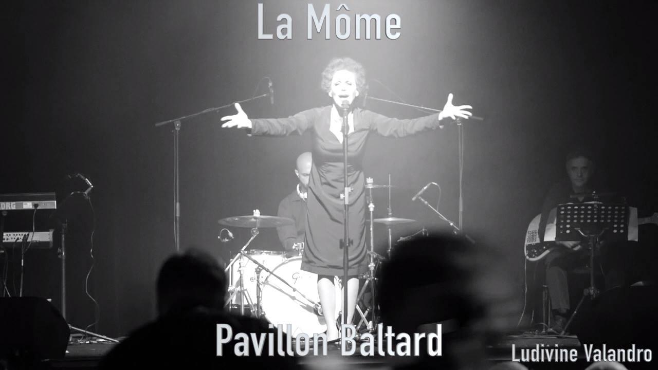 La Môme,  au Pavillon Baltar