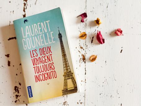 """J'ai lu """" Les dieux voyagent toujours incognito """" de Laurent Gounelle"""