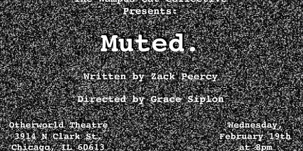Muted. by Zack Peercy