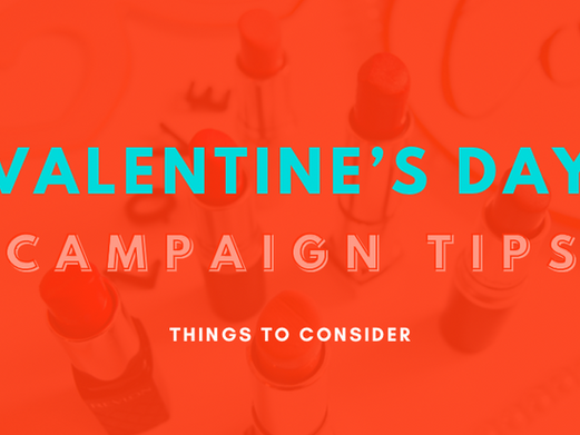 5 Last Minute Valentine's Day Campaign Tips