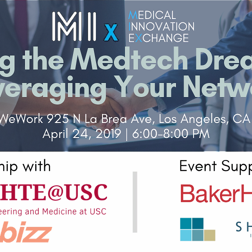 Building the Medtech Dream Team: Leveraging Your Network