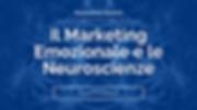 Il Marketing Emozionale e le Neuroscienz