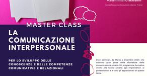 """MASTER CLASS """"LA COMUNICAZIONE INTERPERSONALE"""""""