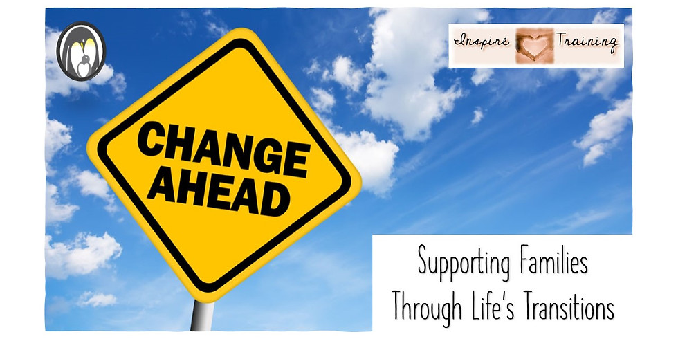 Supporting Families Through Life's Transitions