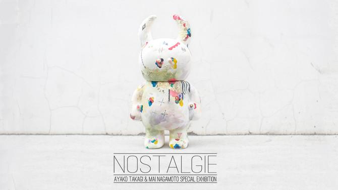 NOSTALGIE – AYAKO TAKAGI & MAI NAGAMOTO EXHIBITION-