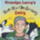 Buy Grandpa Larry's Not-So-Ordinary Dairy