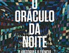 O ORÁCULO DA NOITE