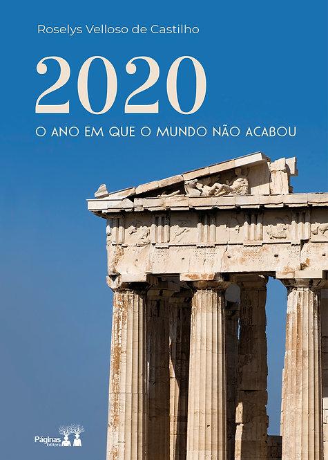 2020 o ano em que o mundo não acabou