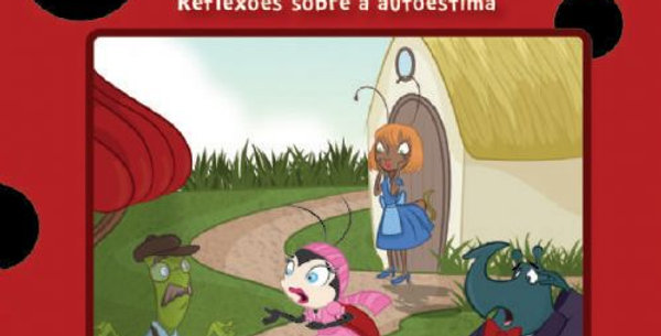 ARTESA - JOANINHA QUE PERDEU AS PINTINHAS, A: REFLEXOES SOBRE AUTO ESTIMA - M...