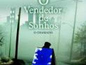 O VENDEDOR DE SONHOS - O CHAMADO
