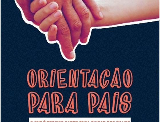 ARTESA - ORIENTAÇÃO PARA PAIS - O QUE E PRECISO SABER PARA CUIDAR DOS FILHOS ...