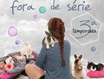 MINHA VIDA FORA DE SERIE 3