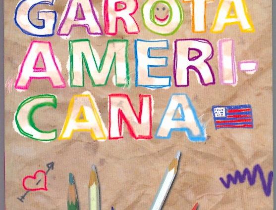 A GAROTA AMERICANA