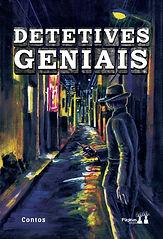 """Capa do livro """"Detetives Geniais"""", com uma rua e um homem vestido de detetive na direita."""