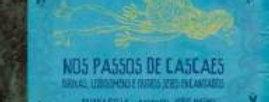NOS PASSOS DE CASCAES