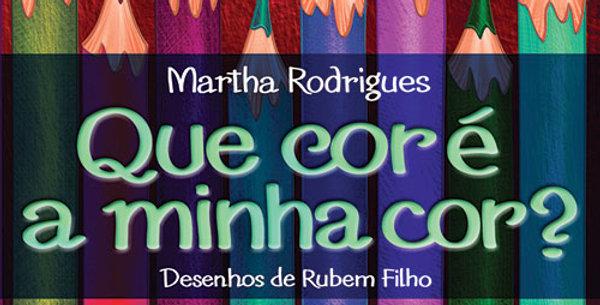 QUE COR E A MINHA COR-3 EDICAO